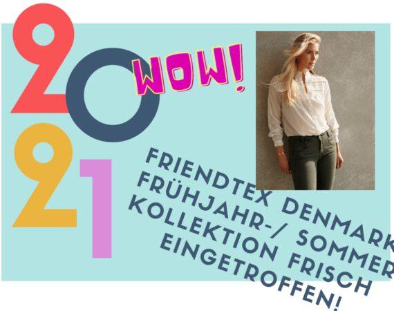 Friendtex Sommerkollektion 2021
